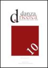 Danza e Ricerca - n.10, anno X, dicembre 2018