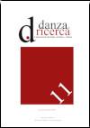 Danza e Ricerca - n.11, anno XI, dicembre 2019